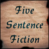 Five Sentence Fiction